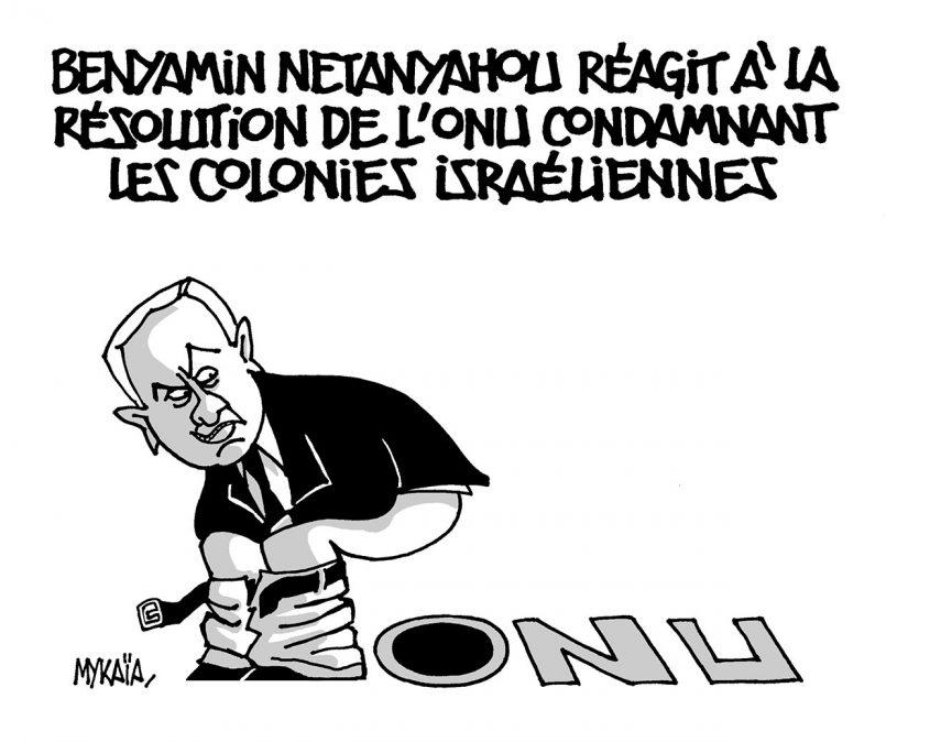 NETANYAHOU REAGIT A LA RESOLUTION DE L'ONU CONDAMNANT LES COLONIES ISRAELIENNES